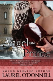 The Angel and the Prince ebook by Laurel O'Donnell