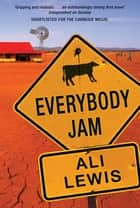 Everybody Jam ebook by Ali Lewis