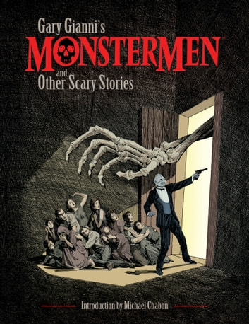 Gary Gianni's Monstermen and Other Scary Stories 電子書 by Gary Gianni