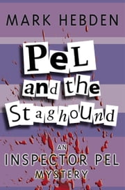 Pel And The Staghound ebook by Mark Hebden
