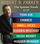 The Spenser Novels 22-27 ebook by Robert B. Parker