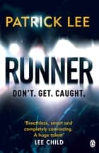 Runner - Sam Dryden Thriller 1 ebook by Patrick Lee