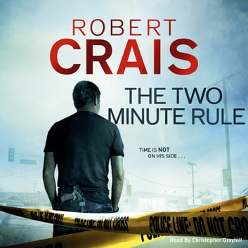 The Two Minute Rule audiobook by Robert Crais