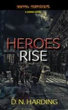 HEROES RISE ebook by David Harding