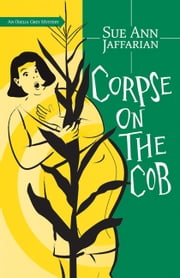 Corpse on the Cob ebook by Sue Ann Jaffarian