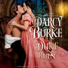 Duke of Ruin, The audiobook by Darcy Burke