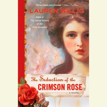 The Seduction of the Crimson Rose audiobook by Lauren Willig