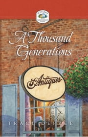 A Thousand Generations ebook by DePree, Traci