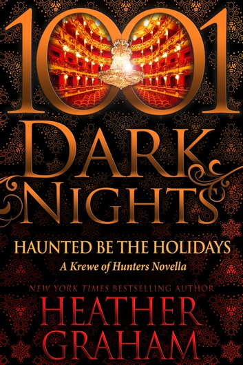 Haunted Be the Holidays: A Krewe of Hunters Novella ebook by Heather Graham