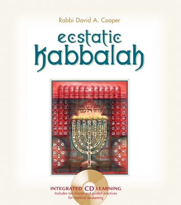 Ecstatic Kabbalah ebook by David A. Cooper
