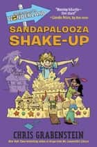 Welcome to Wonderland #3: Sandapalooza Shake-Up ebook by Chris Grabenstein