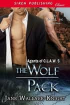 The Wolf Pack ebook by Jane Wallace-Knight