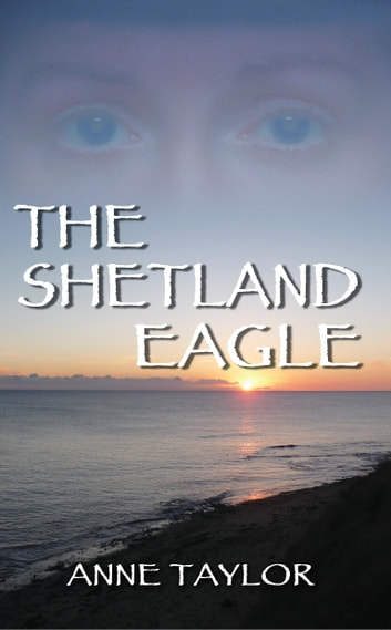 The Shetland Eagle eBook by Anne Taylor