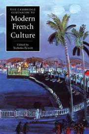 The Cambridge Companion to Modern French Culture ebook by Nicholas Hewitt