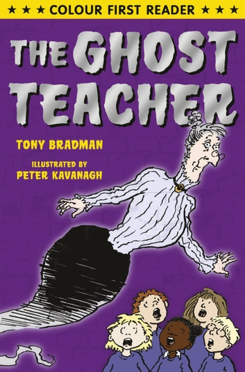 The Ghost Teacher ebook by Tony Bradman