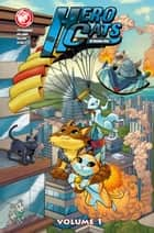 Hero Cats Vol 1 #TPB ebook by Kyle Puttkammer, Marcus Williams