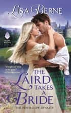The Laird Takes a Bride - The Penhallow Dynasty ebook by