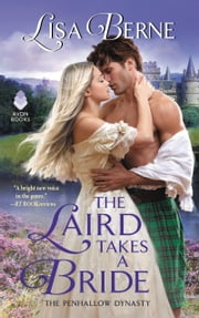 The Laird Takes a Bride - The Penhallow Dynasty ebook by Lisa Berne