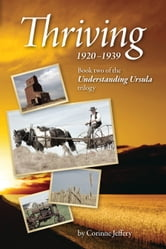 Thriving: 1920-1939 - Book two of the Understanding Ursula trilogy ebook by Corinne Jeffery