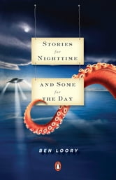 Stories for Nighttime and Some for the Day ebook by Ben Loory