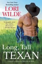 Long, Tall Texan (previously published as There Goes the Bride) ebook by Lori Wilde