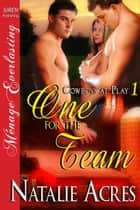One for the Team ebook by Natalie Acres