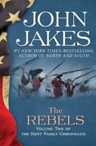 The Rebels ekitaplar by John Jakes