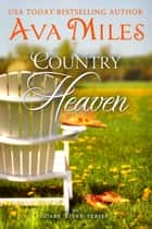 Country Heaven ebook by Ava Miles