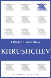Khrushchev ebook by Edward Crankshaw