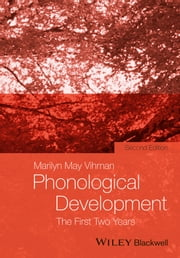 Phonological Development - The First Two Years ebook by Marilyn May Vihman