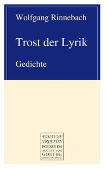 Trost der Lyrik ebook by Wolfgang Rinnebach