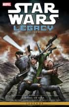 Star Wars Legacy II Vol. 4 ebook by Corinna Bechko, Gabriel Hardman