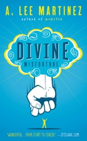 Divine Misfortune ebook by A. Lee Martinez