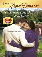 A Father for Danny ebook by Janice Carter
