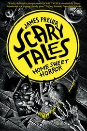 Home Sweet Horror ebook by James Preller,Iacopo Bruno