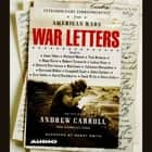 War Letters - Extraordinary Correspondence from American Wars audiobook by Andrew Carroll