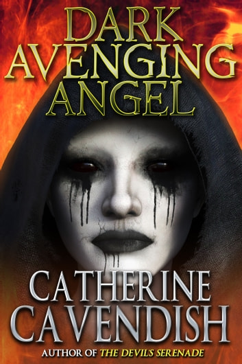 Dark Avenging Angel ebook by Catherine Cavendish