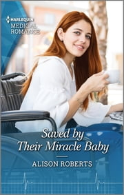 Saved by Their Miracle Baby ebook by Alison Roberts
