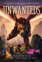 The Unwanteds ebook by Lisa McMann