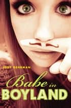 Babe in Boyland ebook by Jody Gehrman