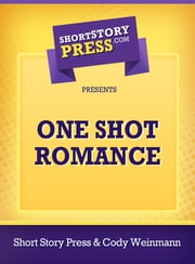 One Shot Romance ebook by Cody Weinmann