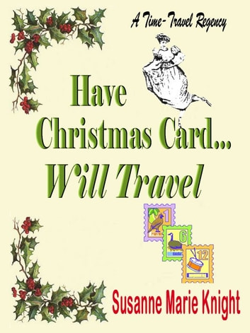 Have Christmas Card, Will Travel ebook by Susanne Marie Knight