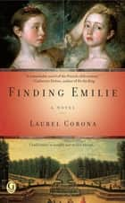 Finding Emilie ebook by Laurel Corona