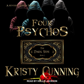 Four Psychos audiobook by Kristy Cunning