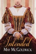 The Intended ekitaplar by May McGoldrick