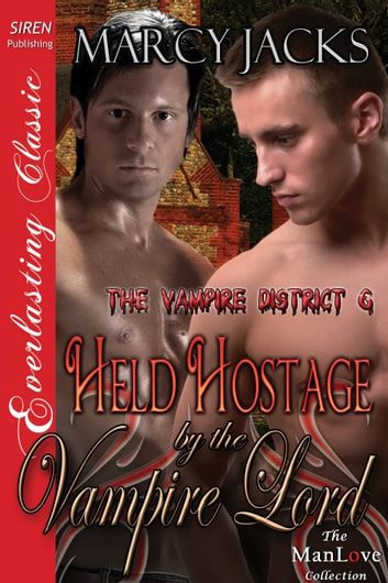 Held Hostage by the Vampire Lord ebook by Marcy Jacks