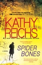 Spider Bones ebook by Kathy Reichs