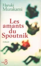 Les Amants du Spoutnik ebook by Haruki MURAKAMI