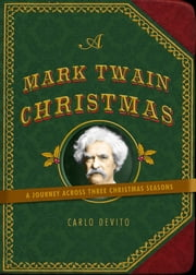 A Mark Twain Christmas ebook by Carlo DeVito