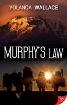 Murphys Law ebook by Yolanda Wallace